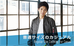 Regular size clothing for casual